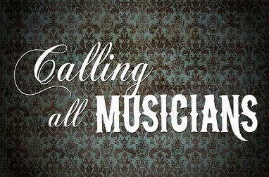 Calling all Musicians
